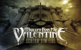 Рок группа Bullet for my Valentine, альбом scream aim fire